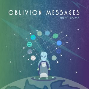 Oblivion Messages Nishit Gajjar